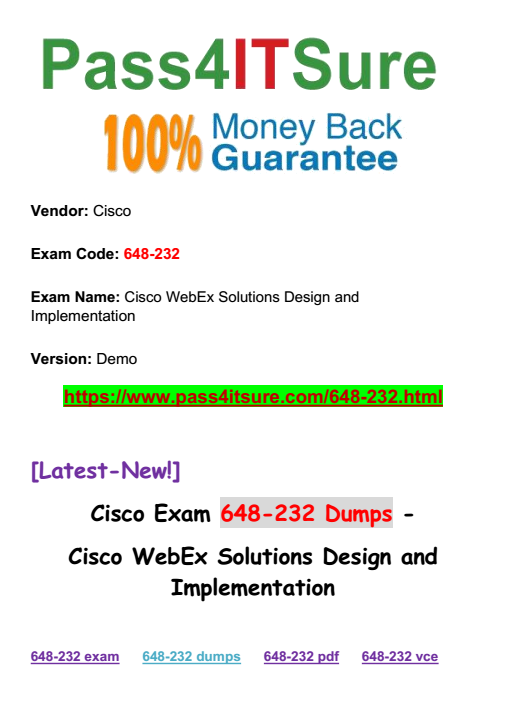 Hottest Questions] Latest Release Cisco 648-232 Dumps PDF
